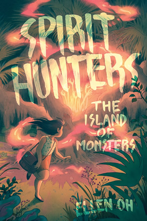 Spirit Hunters 2 - The Island of Monsters by author Ellen Oh