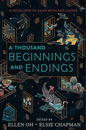 A Thousand Beginnings and Endings by author Ellen Oh