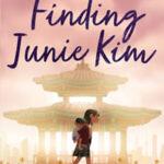 Finding Junie Kim by Ellen Oh